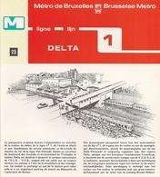 """METRO DE BRUXELLES -"""" Delta"""" - LIGNE 1 (Dépliant 23) - Non Classés"""