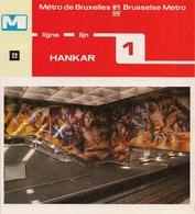 """METRO DE BRUXELLES -"""" Hankar"""" - LIGNE 1 (Dépliant 22) - Unclassified"""