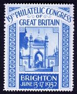 "United Kingdom Brighton 1932 "" 19. Philatelic Congress Of Great Britain "" Vignette Cinderella Reklamemarke - Erinofilia"