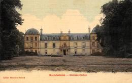 Mortefontaine Canton Senlis Château De Corbin Toilée Colorisée - Andere Gemeenten