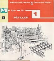 """METRO DE BRUXELLES -"""" Pétillon"""" - LIGNE 1 (Dépliant 21) - Non Classés"""