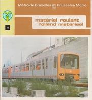 METRO DE BRUXELLES - MATÉRIEL ROULANT) - Dépliant 10. - Unclassified