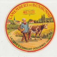 X 935 /  ETIQUETTE DE  FROMAGE -  CAMEMBERT DU BONHOMME  LAITERIE D'ESPAILLAT  POULAINES (INDRE) - Cheese
