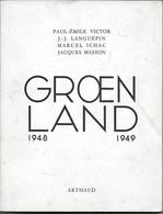 (Livres). Polaire. Rare. Paul Emile Victor. Groenland. Signé Par PEV - Histoire