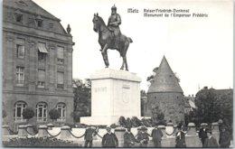 57 METZ - Monument De L'empereur Frédéric - Metz