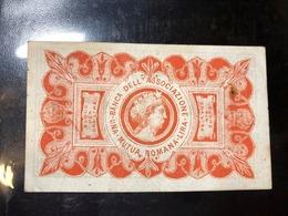 Banca Dell'associazione Mutua Romana 1 Lira 1873  Biglietti Fiduciari LOTTO 3185 - [ 1] …-1946 : Royaume