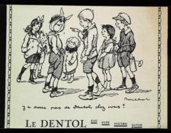 Publicité Dentol - Thème Dentiste Et Enfants  Par Poulbot - Coupure De Presse    (illustration) - Advertising