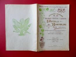 Fratelli Bartolini Pistoia Orticultura Floricultura Catalogo Generale N. 21 1907 - Vieux Papiers