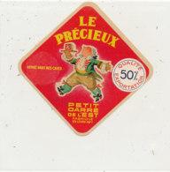 X 968 /  ETIQUETTE DE  FROMAGE   PETIT CARRE DE L'EST LE PRECIEUX  FABRIQUE EN  LOIRE INFERIEURE - Cheese