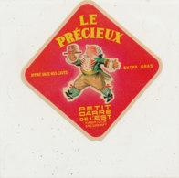 X 969 /  ETIQUETTE DE  FROMAGE   PETIT CARRE DE L'EST LE PRECIEUX  FABRIQUE EN  LOIRE INFERIEURE - Cheese
