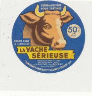 X 992  /  ETIQUETTE DE  FROMAGE   POUR TARTINES LA  VACHE SERIEUSE POIN IMA    LONS LE SAUNIER (JURA) - Cheese