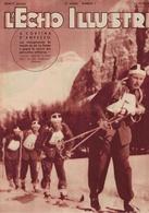 L'Echo Illustré 1941 - Suisse - Pinocchio Walt Disney - Livigstone Stanley - Armée Guerre - Ski Cortina D'Ampezzo - 1900 - 1949