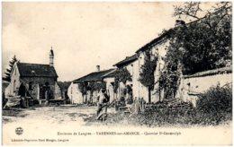 52 Environs De Langres - VARENNES-sur-AMANCE - Quartier St-Gengoulph - Andere Gemeenten