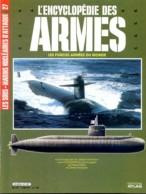 ENCYCLOPEDIE DES ARMES N° 27 Sous Marins Nucleaires Conqueror Rubis Sturgeon ,  Militaria Forces Armées - Magazines & Papers