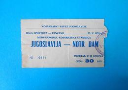 YUGOSLAVIAv NOTRE DAME - 1981 International Basketball Match Ticket * Basket-ball Pallacanestro Baloncesto RRRRR - Abbigliamento, Souvenirs & Varie