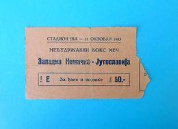YUGOSLAVIA V WEST GERMANY - 1953 International Boxing Match Official Ticket * Boxe Boxeo Boxen Pugilato Deutschland RRRR - Abbigliamento, Souvenirs & Varie