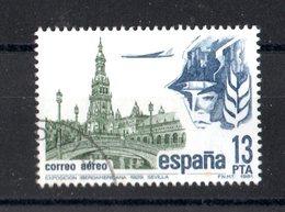 SPAGNA  :  P.Aerea -  Expo Iberico-americana  Siviglia  -  1 Val. Usato  Del. 26.11.1981 - Posta Aerea