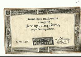 Domaines Nationaux Assignat De Vingt Cnq Livres  Serie  1362 Loi Du 6 Juin 1793  L An Deux - Assignats