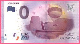 Billet Touristique - Souvenir 0 €uro - VULCANIA - Montgolfière - Imprimé Par OBERTHUR FIDUCIAIRE - Essais Privés / Non-officiels