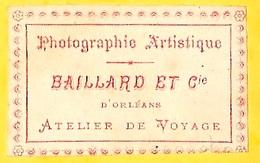 """PHOTO CDV """"Photographie Artistique"""" BAILLARD Et Cie (45) Orléans : Atelier De Voyage (itinérant) - Fotos"""