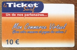 MON COMMERCE VIRTUEL TICKET SURF 10 EURO CARTE PRÉPAYÉE NTERNET 2008 CARTE A CODE PHONECARD NO TELECARTE POUR COLLECTION - Surf