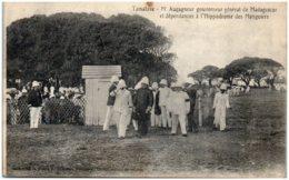 TAMATAVE - Mr Augagneur Gouverneur Général De Madagascar Et Dépendances à L'hippodrome Des Manguiers - Madagascar