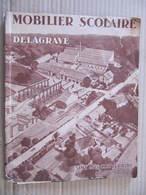 Catalogue DELAGRAVE - MOBILIER SCOLAIRE - USINE DE LA CORVERAINE à LUXEUIL - Innendekoration
