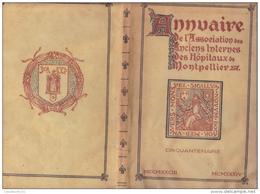 ANNUAIRE DE L'ASSOCIATION DES ANCIENS INTERNES DES HOPITAUX DE MONTPELLIER  (Ex 94/350) - Languedoc-Roussillon