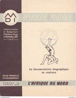 LA DOCUMENTATION GEOGRAPHIQUE    L'AFRIQUE  DU  NORD - Outre-Mer
