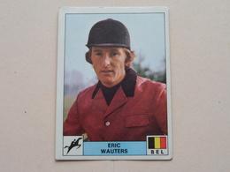 ERIC WAUTERS België ( MONTREAL 76 ) > ( Nr. 281 ) - Figurine PANINI ! - Equitazione