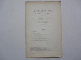 LE STABILISATEUR GYROSCOPIQUE - F. BATTESTINI - Bricolage / Technique