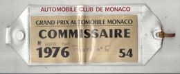GRAND PRIX DE MONACO 1976 . BRASSARD COMMISSAIRE DE COURSE . - Car Racing - F1