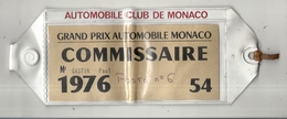 GRAND PRIX DE MONACO 1976 . BRASSARD COMMISSAIRE DE COURSE . - Automovilismo - F1