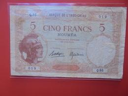 NOUMEA 5 FRANCS 1926 CIRCULER (B.12) - Nouméa (Nuova Caledonia 1873-1985)