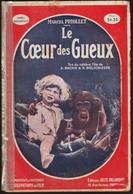 Marcel  Priollet - Le Cœur Des Gueux - Éditions Jules Tallandier - ( 1925 ) . - Libri, Riviste, Fumetti