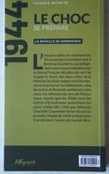Livre BATAILLE DE NORMANDIE Choc Se Prépare Atlantikwall Plan Wehrmacht US ARMY British Army 1944 - War 1939-45