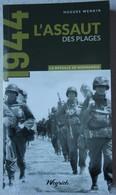 Livre BATAILLE DE NORMANDIE Assaut Des Plages Omaha Utah Juno Gold Sword Beach Panzer Atlantikwall  1944 - War 1939-45