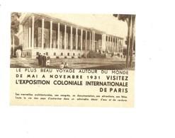 Exposition Coloniale 1931 140 X 100 Mm Affichette Pub De L'organisation Papier Pelure Dos Vierge TB - Publicités
