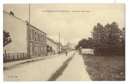 SAINT MAUR DES FOSSÉS (Val De Marne, 94) La Rue Caroline - Saint Maur Des Fosses