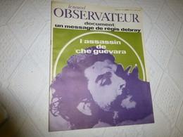 Le Nouvel Observateur Nov 1967, L'assassin De Che Guevara   ; RV01 - Politics