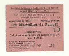 TICKET ENTREE / SALLE CHOPIN 8 RUE DARU à PARIS 16è - LES MERVEILLES DE POMPEÏ - Tickets - Vouchers