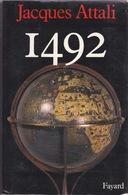 1492 - Jacques Attali - Fayard 1991 - History