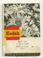 POCHETTE PHOTO KODAK / PHOTO BOUCAULT à BEAUNE LA ROLANDE (45) - Material Y Accesorios