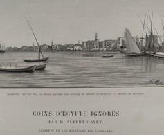 TOUR DU MONDE CHARTON 1904. EGYPTE EGYPT DAMIETTE, SAINT SCHENOUDI ET LE MONASTERE D'ALHRIBIS, ANTINOE - 1900 - 1949