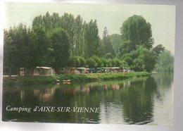 REF 493 : CPM 87 AIXE SUR VIENNE Camping - Aixe Sur Vienne