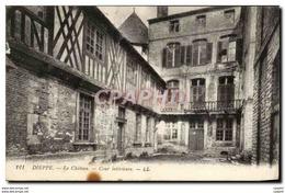 CPA Dieppe Le Chateau Cour Interieure - Dieppe