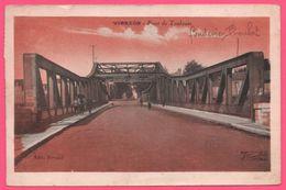 Vierzon - Pont De Toulouse - Fonderie BROUHOT - Animée - Edit. CIM NOUANT - 1925 - Vierzon