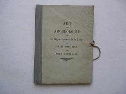 ART ET ARCHEOLOGIE DANS LE DEPARTEMENT DE LA LOIRE  Par Felix THIOLLIER - 1898 - Arqueología