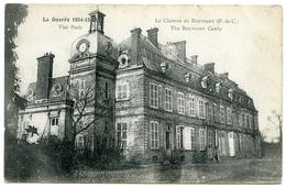 62 : LE CHATEAU DE BOUVIGNY - LA GUERRE 1914-15-16 - France