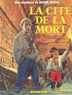 La Cité De La Mort EO - Barbe-Rouge